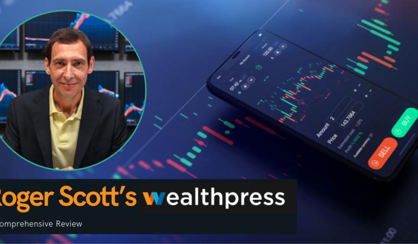 Comprehensive Review of Roger Scott's WealthPress